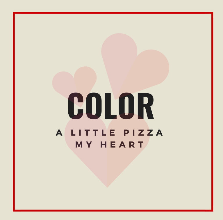 Color A Little Pizza My Heart Contest